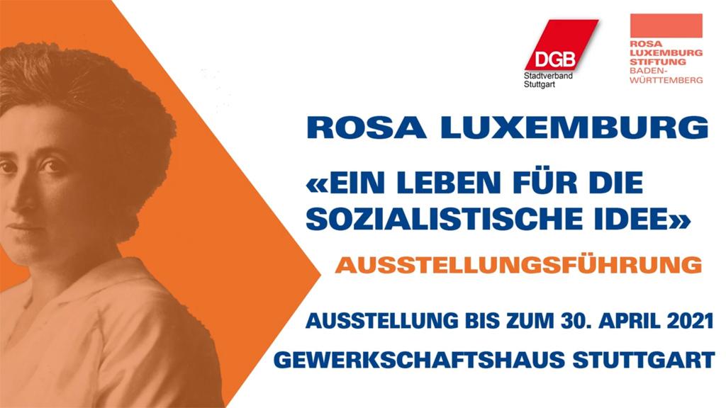 Rosa Luxemburg. Ein Leben für die sozialistische Idee. Eine virtuelle Ausstellungsführung